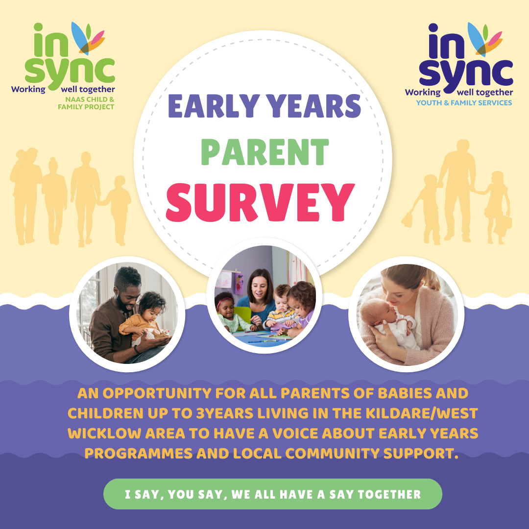 Naas Child and Family Project Launch Early Years Parents Survey